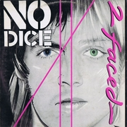 Виниловая пластинка No Dice - 2 Faced