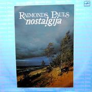 Пластинка Раймонд Паулс «Ностальгия»